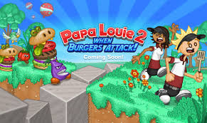 Play Papa Louie 2 When Burgers Attack Game