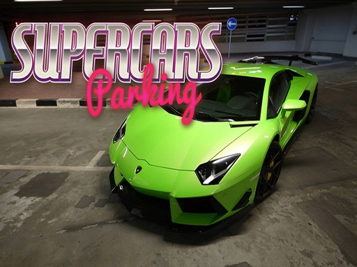 Play Supercars Parking Game