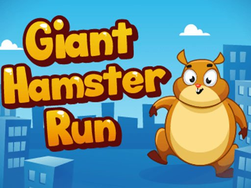 Play Giant Hamster Run Game