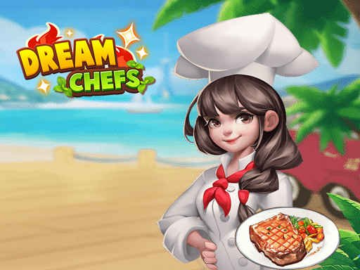 Play Dream Chefs Game