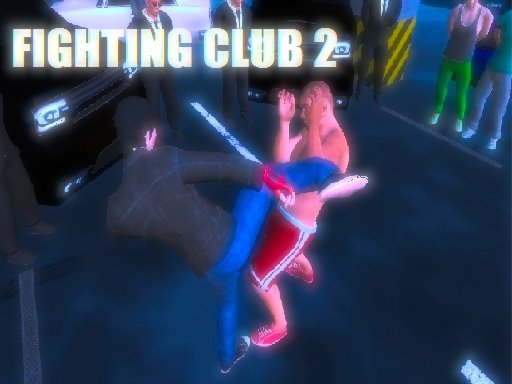 Play Fighting Club 2 Game