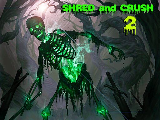 Play Shred and Crush 2 Game