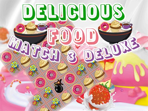 Play Delicious Food Match 3 Deluxes Game