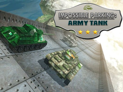 Play Impossible Parking : Army Tank Game