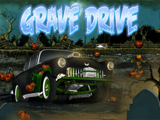 Play Grave Drive Game