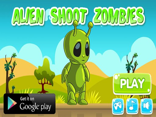 Play Alien Shoot Zombies Game