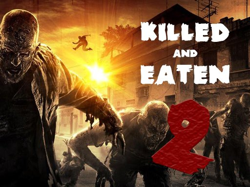 Play Killed and Eaten 2 Game