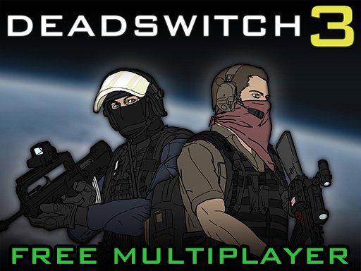 Play Deadswitch 3 Game