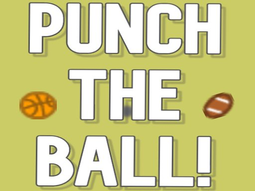 Play Punch the ball! Game