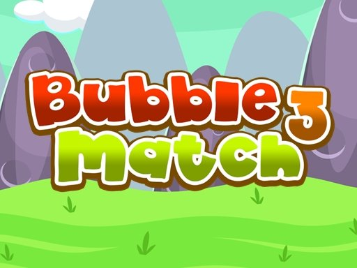 Play Bubble Match 3 Game