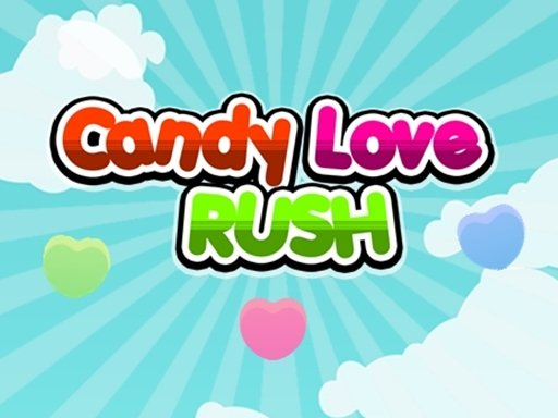Play Candy Love Rush Game