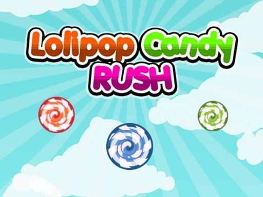 Play Lolipop Candy Rush Game