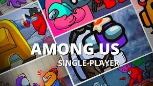 Play Among Us Single Player Game